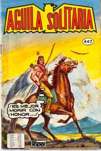 Cover Thumbnail for Aguila Solitaria (Editora Cinco, 1976 ? series) #447