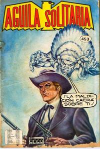 Cover Thumbnail for Aguila Solitaria (Editora Cinco, 1976 ? series) #453