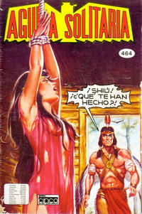 Cover Thumbnail for Aguila Solitaria (Editora Cinco, 1976 ? series) #464