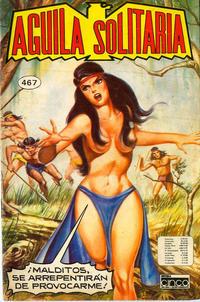 Cover Thumbnail for Aguila Solitaria (Editora Cinco, 1976 ? series) #467