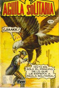 Cover Thumbnail for Aguila Solitaria (Editora Cinco, 1976 ? series) #479