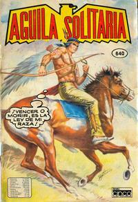 Cover Thumbnail for Aguila Solitaria (Editora Cinco, 1976 ? series) #640
