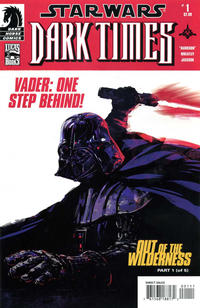 Cover Thumbnail for Star Wars: Dark Times - Out of the Wilderness (Dark Horse, 2011 series) #1