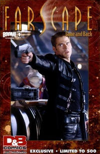 Cover Thumbnail for Farscape: Gone and Back (Boom! Studios, 2009 series) #1 [D&B Comics Exclusive]