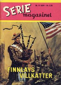 Cover Thumbnail for Seriemagasinet (Serieforlaget / Se-Bladene / Stabenfeldt, 1951 series) #11/1974