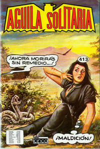 Cover Thumbnail for Aguila Solitaria (Editora Cinco, 1976 ? series) #413
