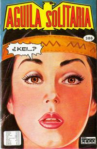 Cover Thumbnail for Aguila Solitaria (Editora Cinco, 1976 ? series) #386