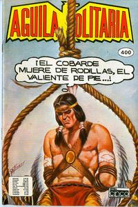 Cover Thumbnail for Aguila Solitaria (Editora Cinco, 1976 ? series) #400