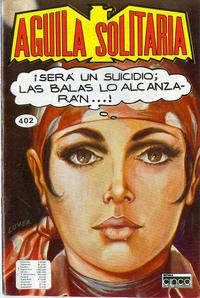 Cover Thumbnail for Aguila Solitaria (Editora Cinco, 1976 ? series) #402