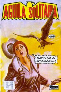 Cover Thumbnail for Aguila Solitaria (Editora Cinco, 1976 ? series) #405