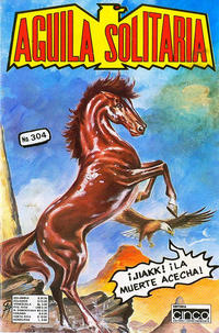 Cover Thumbnail for Aguila Solitaria (Editora Cinco, 1976 ? series) #304