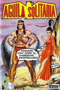 Cover Thumbnail for Aguila Solitaria (Editora Cinco, 1976 ? series) #309