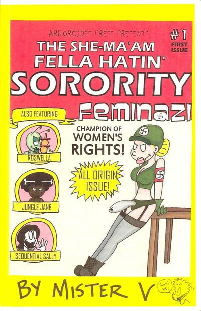 Cover for The She-Ma'am Fella Hatin' Sorority (Arborcides Press, 2011 series) #1