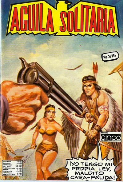 Cover for Aguila Solitaria (Editora Cinco, 1976 ? series) #315
