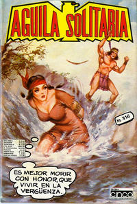 Cover Thumbnail for Aguila Solitaria (Editora Cinco, 1976 ? series) #316