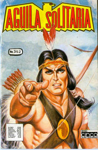 Cover Thumbnail for Aguila Solitaria (Editora Cinco, 1976 ? series) #352