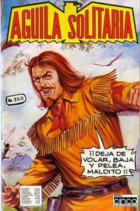 Cover Thumbnail for Aguila Solitaria (Editora Cinco, 1976 ? series) #350