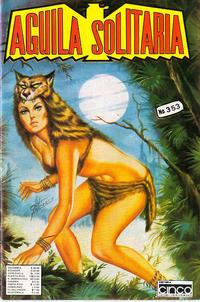 Cover Thumbnail for Aguila Solitaria (Editora Cinco, 1976 ? series) #353