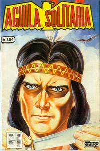 Cover Thumbnail for Aguila Solitaria (Editora Cinco, 1976 ? series) #364