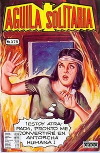 Cover Thumbnail for Aguila Solitaria (Editora Cinco, 1976 ? series) #378