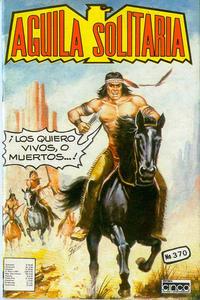 Cover Thumbnail for Aguila Solitaria (Editora Cinco, 1976 ? series) #370