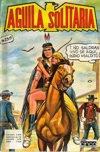 Cover Thumbnail for Aguila Solitaria (Editora Cinco, 1976 ? series) #159