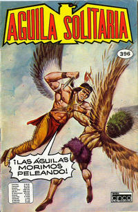 Cover Thumbnail for Aguila Solitaria (Editora Cinco, 1976 ? series) #396