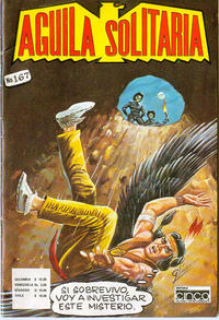 Cover Thumbnail for Aguila Solitaria (Editora Cinco, 1976 ? series) #167