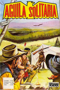 Cover Thumbnail for Aguila Solitaria (Editora Cinco, 1976 ? series) #176