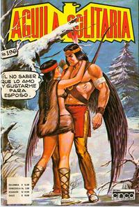 Cover Thumbnail for Aguila Solitaria (Editora Cinco, 1976 ? series) #196