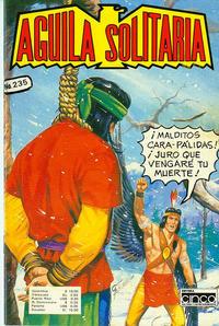 Cover Thumbnail for Aguila Solitaria (Editora Cinco, 1976 ? series) #235