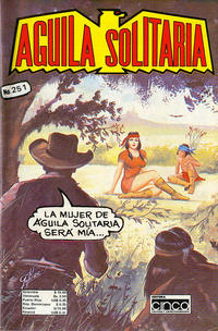 Cover Thumbnail for Aguila Solitaria (Editora Cinco, 1976 ? series) #251
