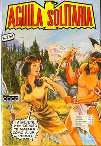 Cover Thumbnail for Aguila Solitaria (Editora Cinco, 1976 ? series) #253