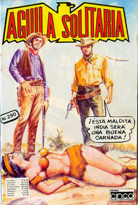 Cover Thumbnail for Aguila Solitaria (Editora Cinco, 1976 ? series) #290