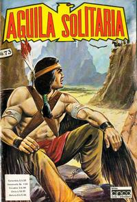 Cover Thumbnail for Aguila Solitaria (Editora Cinco, 1976 ? series) #73