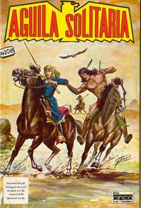 Cover Thumbnail for Aguila Solitaria (Editora Cinco, 1976 ? series) #108