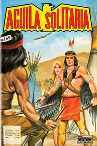 Cover Thumbnail for Aguila Solitaria (Editora Cinco, 1976 ? series) #152