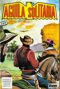 Cover Thumbnail for Aguila Solitaria (Editora Cinco, 1976 ? series) #129