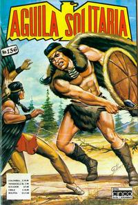 Cover Thumbnail for Aguila Solitaria (Editora Cinco, 1976 ? series) #136