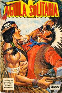 Cover Thumbnail for Aguila Solitaria (Editora Cinco, 1976 ? series) #31