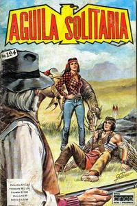 Cover Thumbnail for Aguila Solitaria (Editora Cinco, 1976 ? series) #124