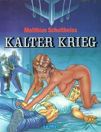 Cover Thumbnail for Kalter Krieg (Melzer, 1985 series)