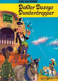 Cover Thumbnail for Lucky Lukes äventyr / Lucky Luke klassiker (Bonniers, 1971 series) #37 - Doktor Doxeys dunderdroppar