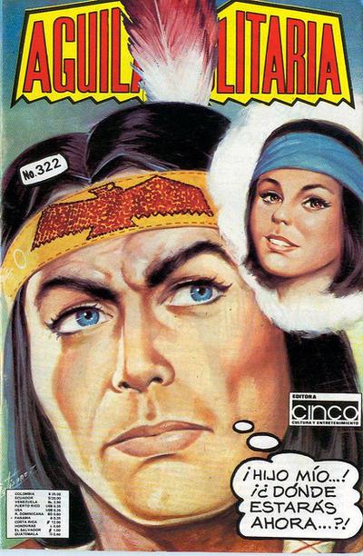 Cover for Aguila Solitaria (Editora Cinco, 1976 ? series) #322