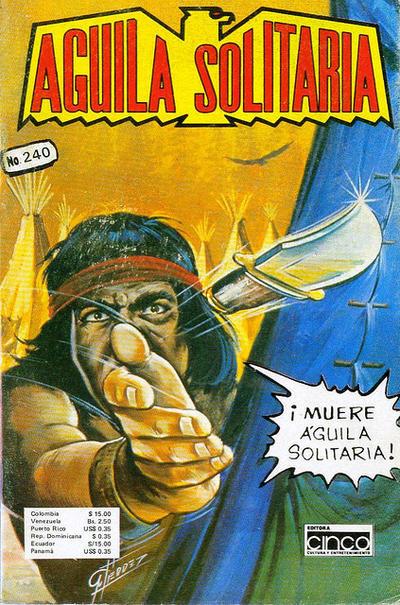Cover for Aguila Solitaria (Editora Cinco, 1976 ? series) #240