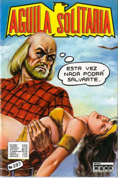 Cover for Aguila Solitaria (Editora Cinco, 1976 ? series) #297