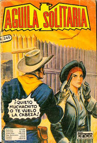 Cover Thumbnail for Aguila Solitaria (Editora Cinco, 1976 ? series) #245