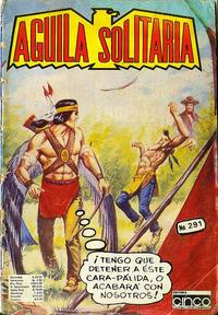Cover Thumbnail for Aguila Solitaria (Editora Cinco, 1976 ? series) #291