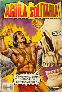 Cover Thumbnail for Aguila Solitaria (Editora Cinco, 1976 ? series) #296