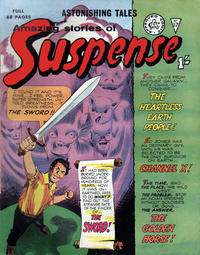 Cover Thumbnail for Amazing Stories of Suspense (Alan Class, 1963 series) #57